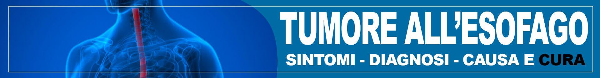 tumore-all-esofago-sintomi-diagnosi-e-cura